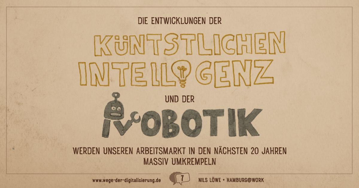 """""""Die Entwicklungen der künstlichen Intelligenz und der Robotik werden unseren Arbeitsmarkt in den nächsten 20 Jahren massiv umkrempeln."""""""