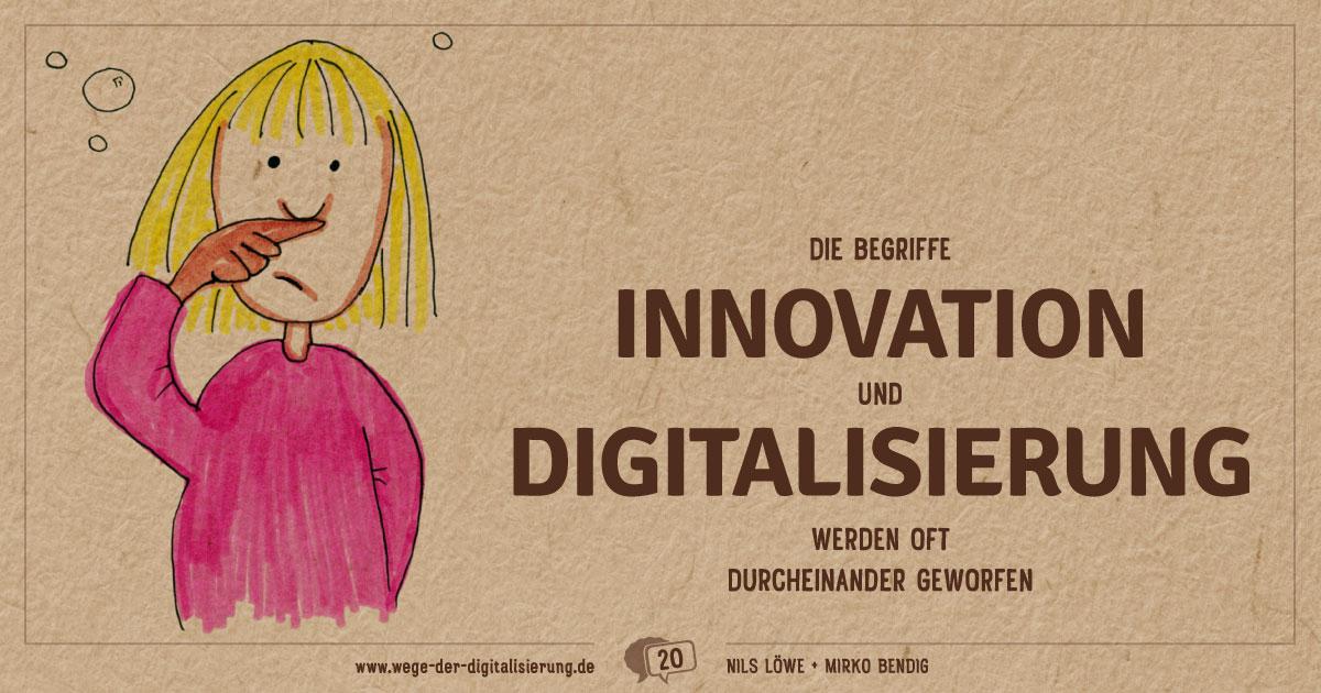 """Die Begriffe """"Innovation"""" und """"Digitalisierung"""" werden oft durcheinander geworfen."""