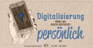 Digitalisierung faengt bei jedem Menschen persoenlich an
