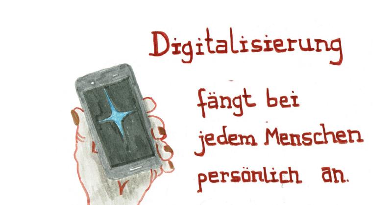 Digitalisierung fängt bei jedem Menschen persönlich an.